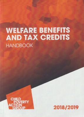 CPAG: Welfare Benefits & Tax Credits Handbook 2018-19 (20ed)