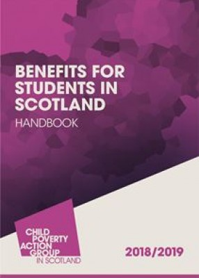 CPAG: Benefits for Students in Scotland Handbook (16ed) 2018-2019