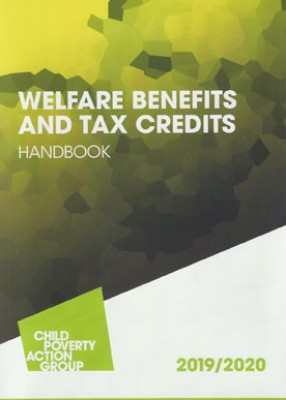 CPAG: Welfare Benefits & Tax Credits Handbook 2019-20 (21ed)