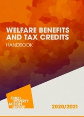 CPAG: Welfare Benefits & Tax Credits Handbook 2020-21 (22ed)