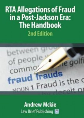 RTA Allegations of Fraud in a Post-Jackson Era: The Handbook (2ed)