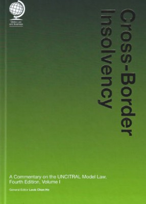 Cross-Border Insolvency: A Commentary on the UNCITRAL Model Law 4th ed