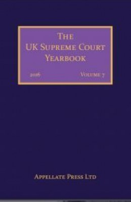 The UK Supreme Court Yearbook Volume 7: 2016