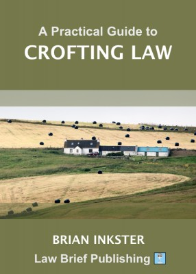 Practical Guide to Crofting Law