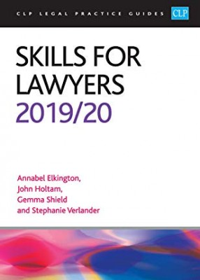 Skills for Lawyers CLP Legal Practice Guides 2019/20