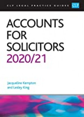 CLP Legal Practice Guides: Accounts for Solicitors 2020/21