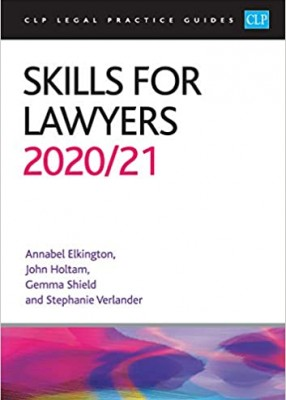 Skills for Lawyers CLP Legal Practice Guides 2020/21
