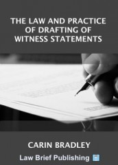Law and Practice of Drafting of Witness Statements