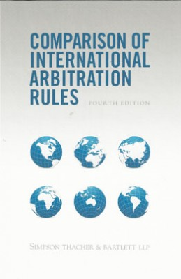 Comparison of International Arbitration Rules (4ed)