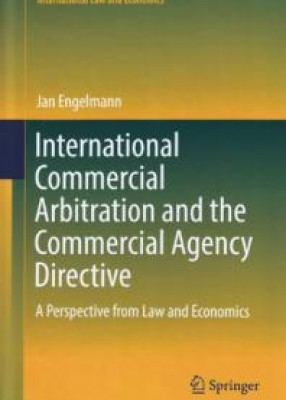 International Commercial Arbitration and the Commerical Agency Directive: A Perspective from Law and Economics