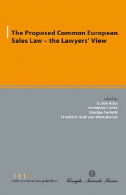 Proposed Common European Sales Law: The Lawyers View