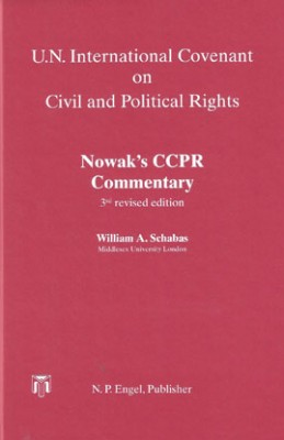 Nowaks CCPR Commentary: U.N. International Covenant on Civil and Political Rights 3rd ed