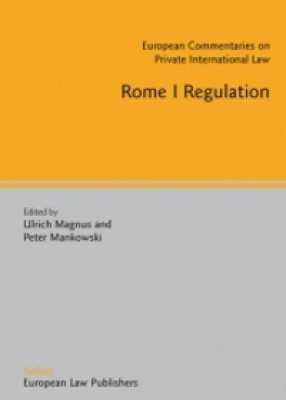 Rome I Regulation: European Commentaries on Private International Law