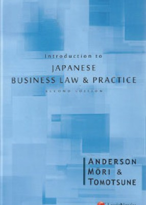 Introduction to Japanese Business Law and Practice (2ed)