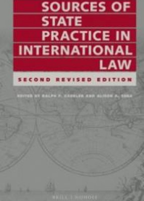 Sources of State Practice in International Law (2ed)