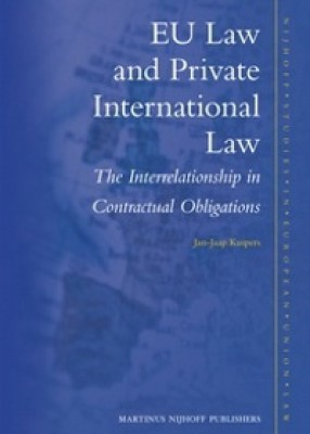 EU Law and Private International Law: The Interrelationship in Contractual Obligations