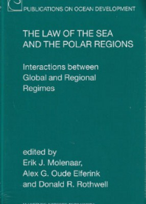 Law of the Sea and the Polar Regions: Interactions between Global and Regional Regimes