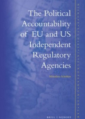 Political Accountability of EU and US Independent Regulatory Agencies