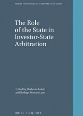 The Role of the State in Investor-State Arbitration