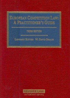 European Competition Law: Practitioner's Guide (3ed)