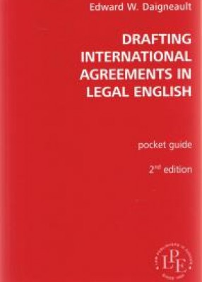 Drafting International Agreements in Legal English (2ed)