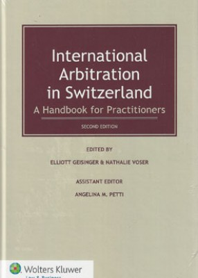 International Arbitration in Switzerland (2ed)