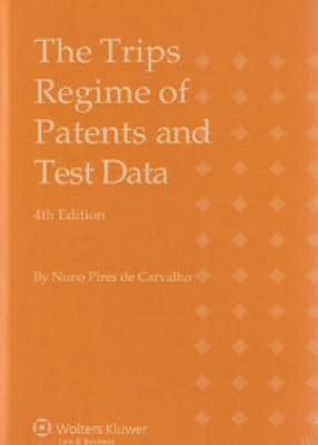 Trips Regime of Patents and Test Data (4ed)