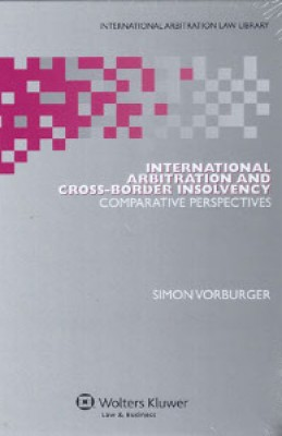 International Arbitration and Cross-Border Insolvency: Comparative Perspectives