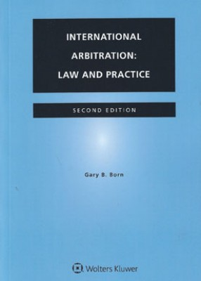 International Arbitration: Law and Practice (2ed)