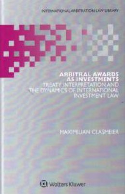 Arbitral Awards as Investments: Treaty Interpretation and the Dynamics of International Investment Law