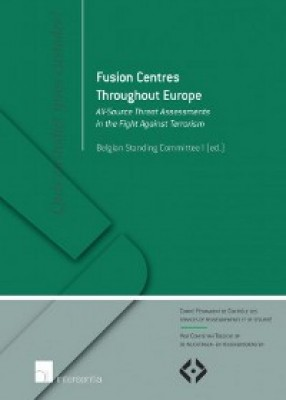 Fusion Centers Throughout Europe: All-Source Threat Assessments in the Fight Against Terrorism