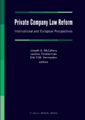 Private Company Law Reform : International & European Perspectives