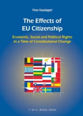 The Effects of EU Citizenship: Economic, Social and Political Rights in a Time of Constitutional Change