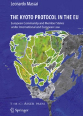 Kyoto Protocol in the EU: European Community and Member States under International and European Law