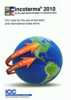 Incoterms 2010: ICC Rules for Interpretation of Trade Terms