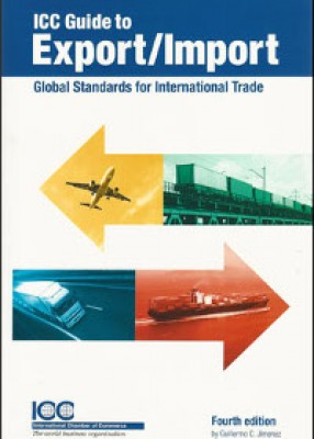 ICC Guide to Export-Import: Global Standards for International Trade