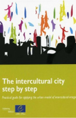 Intercultural City Step by Step: Practical Guide for applying the Urban Model on Intercultural Integration