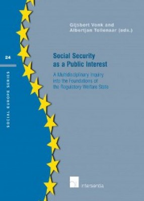 Social Security as a Public Interest: A Multidisciplinary Inquiry into the Foundations of the Regulatory Welfare State
