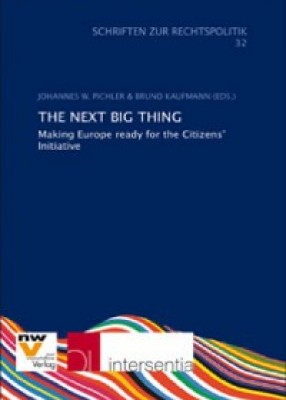 The Next Big Thing: Making Europe Ready for the Citizens' Initiative