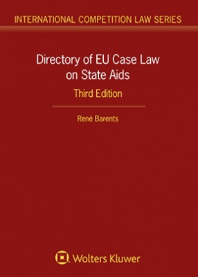 Directory of EU Case Law on State Aids 3rd ed