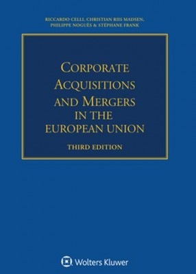 Corporate Acquisitions and Mergers in the European Union (3ed)
