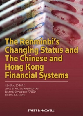 Renminbi's Changing Status and The Chinese and Hong Kong Financial Systems