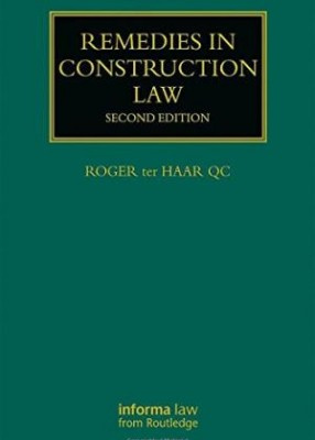Remedies in Construction Law (2ed)